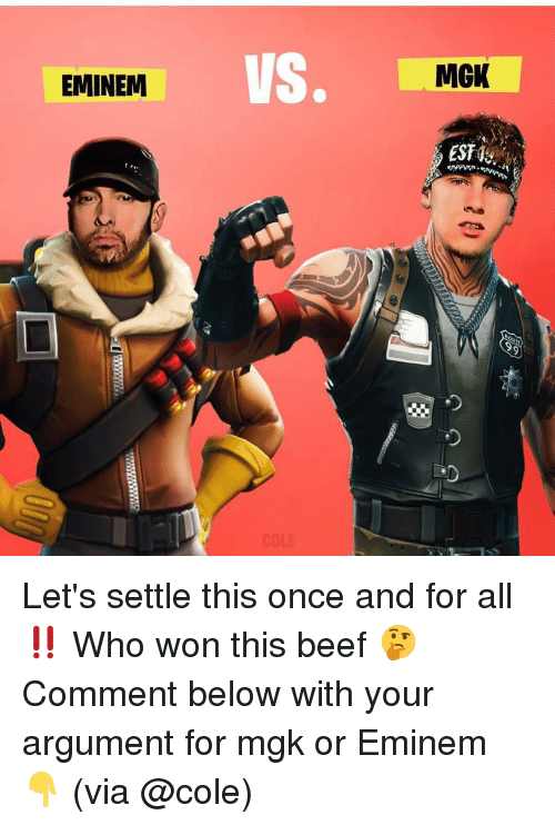 Who Won: VS.  MGK  EMINEM Let's settle this once and for all ‼️ Who won this beef 🤔 Comment below with your argument for mgk or Eminem 👇 (via @cole)