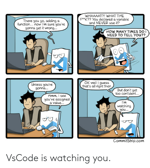 watching: VsCode is watching you.