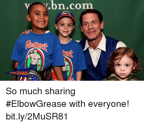Com, bit.ly, and Sharing: vy.bn.com  TH So much sharing #ElbowGrease with everyone! bit.ly/2MuSR81