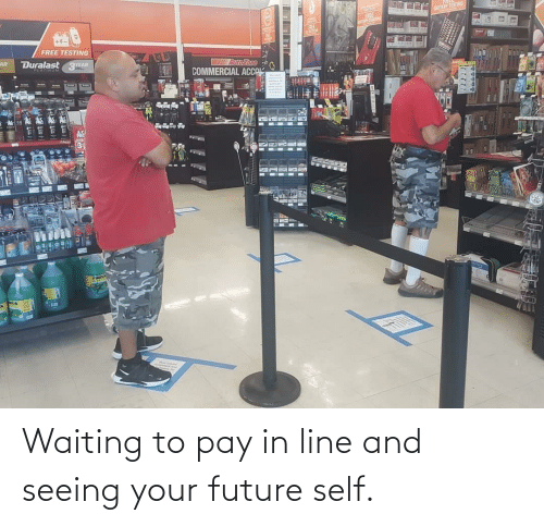 In Line: Waiting to pay in line and seeing your future self.