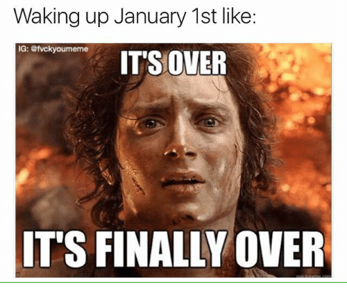 Finals Over: Waking up January 1st like:  IG: @fvckyoumeme  ITS OVER  IT'S FINALLY OVER