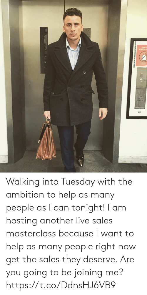 sales: Walking into Tuesday with the ambition to help as many people as I can tonight!   I am hosting another live sales masterclass because I want to help as many people right now get the sales they deserve. Are you going to be joining me? https://t.co/DdnsHJ6VB9