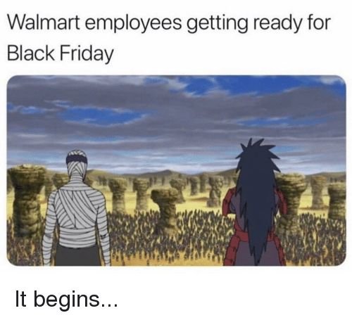 it begins: Walmart employees getting ready for  Black Friday It begins...
