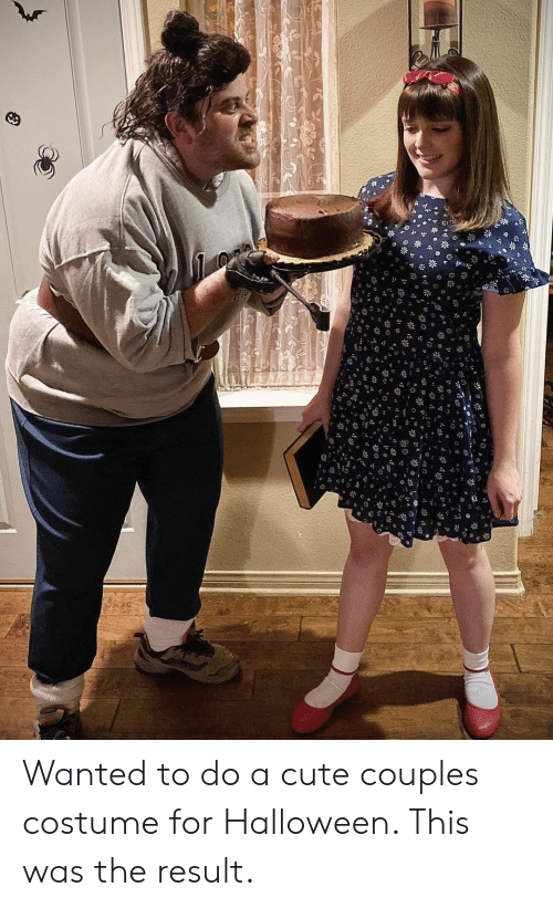 Result: Wanted to do a cute couples costume for Halloween. This was the result.