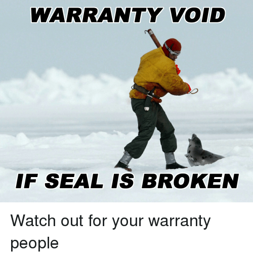 warranty-void-if-seal-is-broken-watch-out-for-your-25495214.png