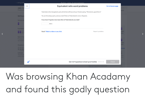 Godly: Was browsing Khan Acadamy and found this godly question