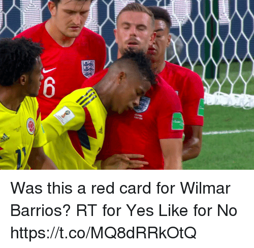 red card: Was this a red card for Wilmar Barrios?  RT for Yes  Like for No https://t.co/MQ8dRRkOtQ