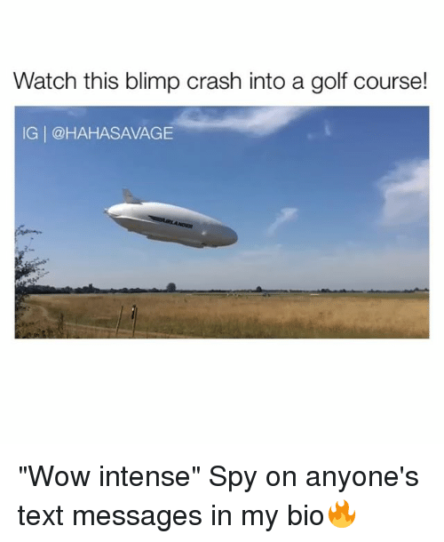 """Blimp: Watch this blimp crash into a golf course!  IG @HAHASAMAGE """"Wow intense"""" Spy on anyone's text messages in my bio🔥"""