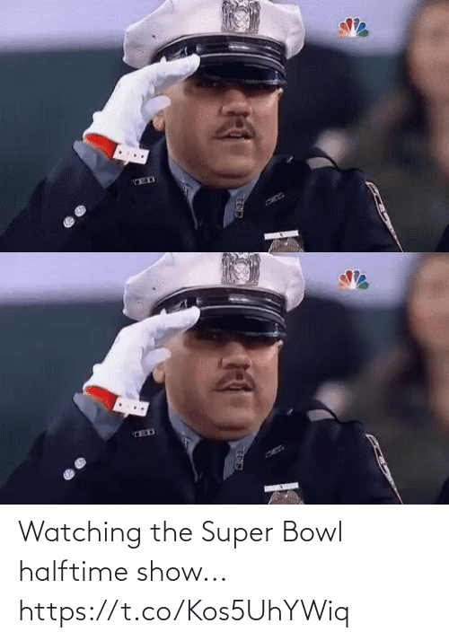 super: Watching the Super Bowl halftime show... https://t.co/Kos5UhYWiq