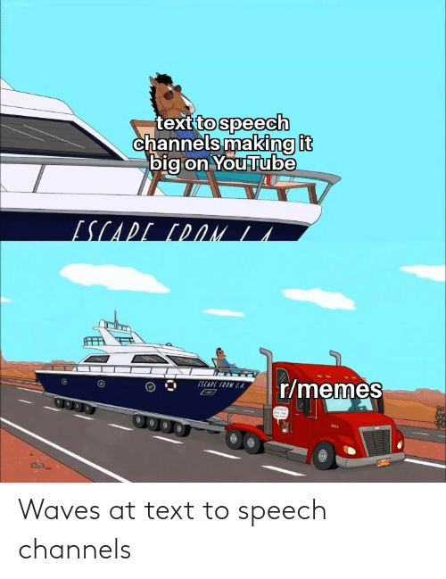 Waves: Waves at text to speech channels