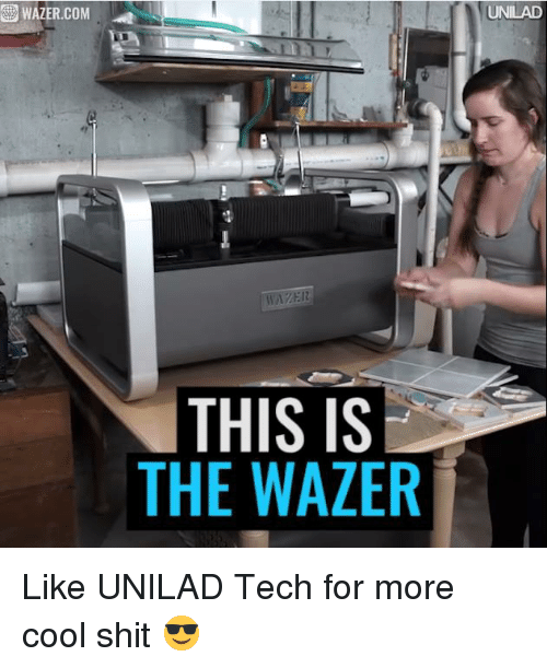 Dank, 🤖, and This Is: WAZER.COM.  THIS IS  THE WAZER  UNILAD Like UNILAD Tech for more cool shit 😎