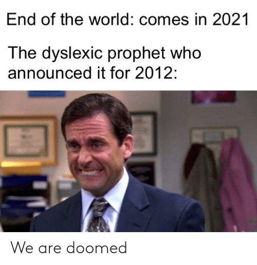 We Are: We are doomed