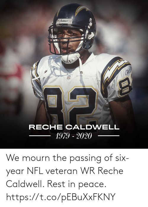 rest: We mourn the passing of six-year NFL veteran WR Reche Caldwell.   Rest in peace. https://t.co/pEBuXxFKNY