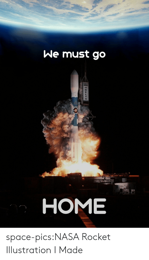 stereo: We must go  USAF  OEINC  STEREO  HOME space-pics:NASA Rocket Illustration I Made