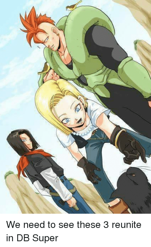 Memes, 🤖, and Reunitement: We need to see these 3 reunite in DB Super