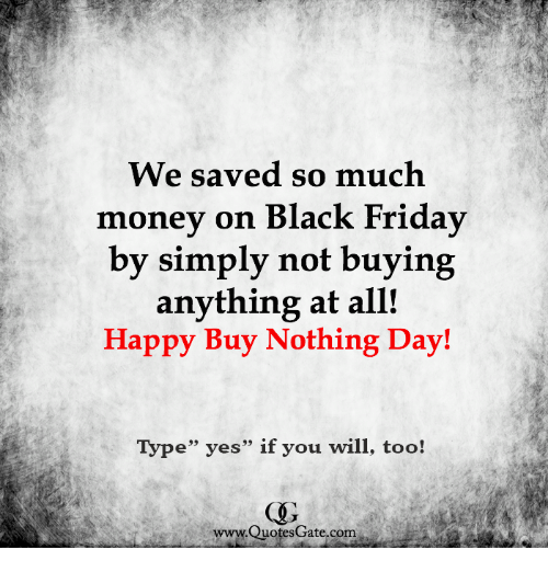 We Saved So Much Money on Black Friday by Simply Not Buying ...