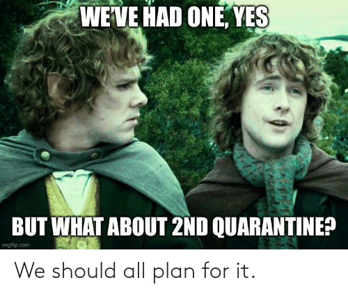Plan: We should all plan for it.