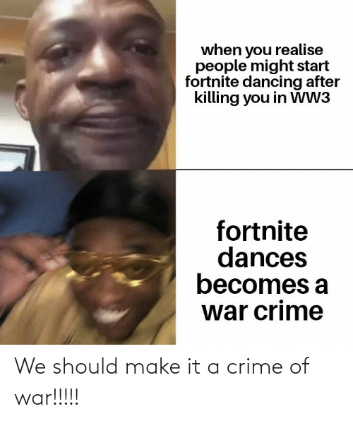 war: We should make it a crime of war!!!!!
