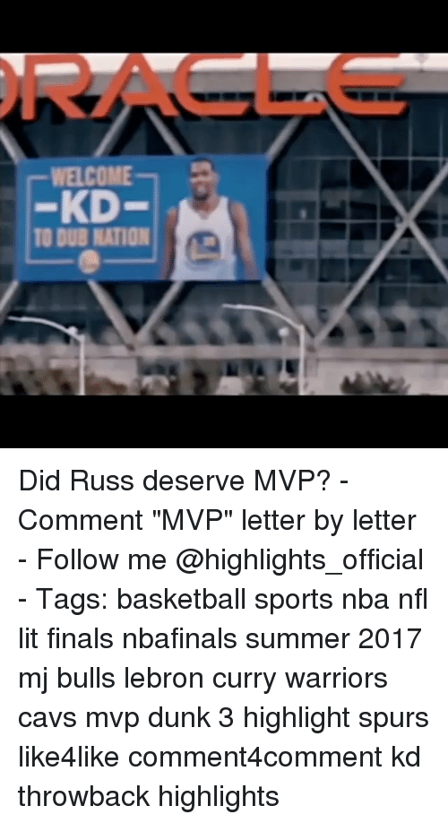 """Lebron Curry: WELCOME  -KD  O DUB NATION Did Russ deserve MVP? - Comment """"MVP"""" letter by letter - Follow me @highlights_official - Tags: basketball sports nba nfl lit finals nbafinals summer 2017 mj bulls lebron curry warriors cavs mvp dunk 3 highlight spurs like4like comment4comment kd throwback highlights"""