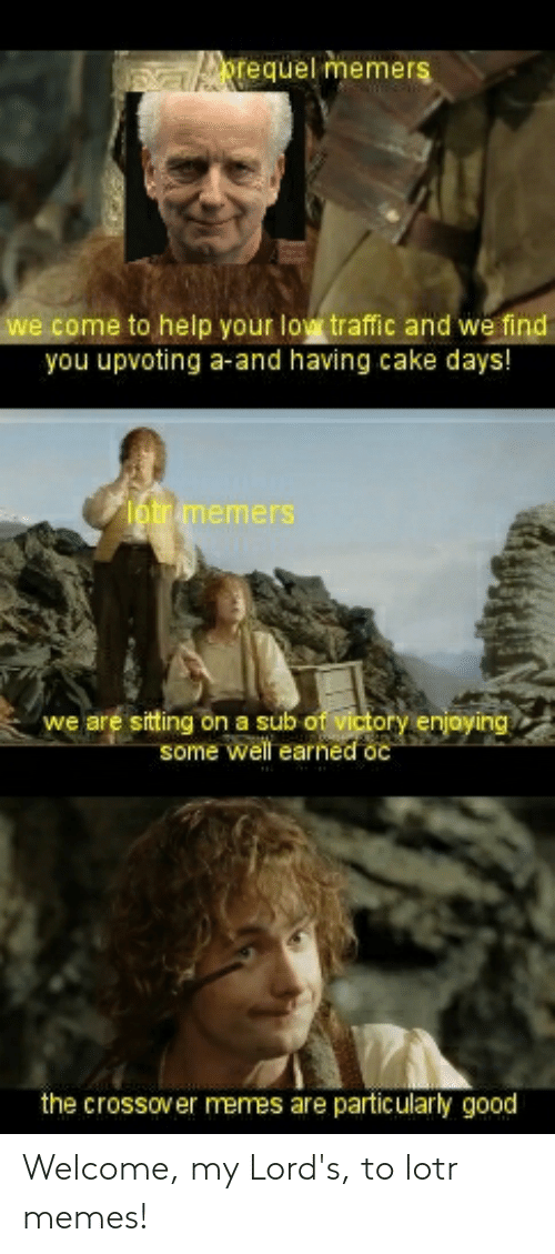 Lotr Memes: Welcome, my Lord's, to lotr memes!