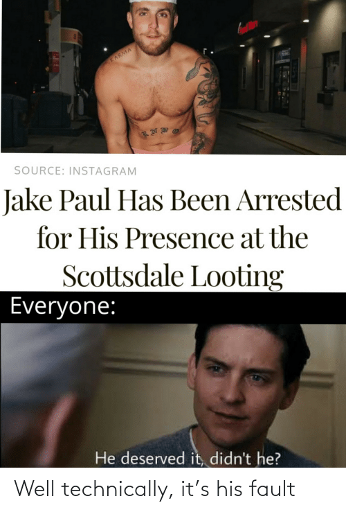 technically: Well technically, it's his fault