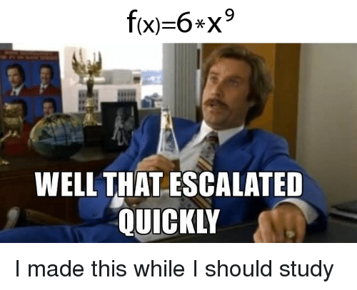Reddit, Made, and Study: WELL THAT ESCALATED  QUICKLY
