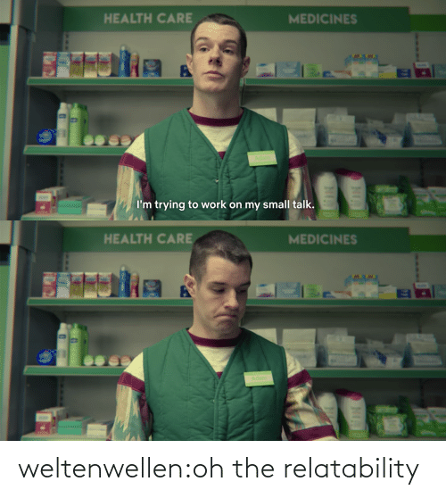 The: weltenwellen:oh therelatability