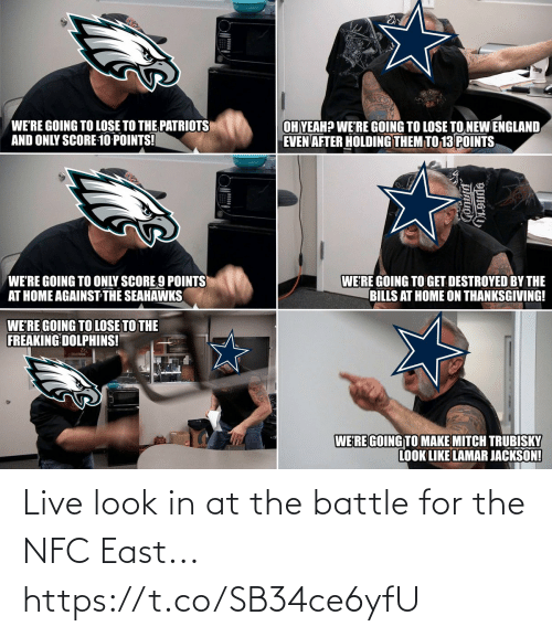 Dolphins: WE'RE GOING TO LOSE TO THE PATRIOTS  AND ONLY SCORE 10 POINTS!  OH YEAH? WE'RE GOING TO LOSE TO NEW ENGLAND  EVEN AFTER HOLDING THEM TO 13 POINTS  WE'RE GOING TO ONLY SCORE 9 POINTS  AT HOME AGAINST THE SEAHAWKS  WE'RE GOING TO GET DESTROYED BY THE  BILLS AT HOME ON THANKSGIVING!  WE'RE GOING TO LOSE TO THE  FREAKING DOLPHINS!  WERE GOING TO MAKE MITCH TRUBISKY  LOOK LIKE LAMAR JACKSON! Live look in at the battle for the NFC East... https://t.co/SB34ce6yfU