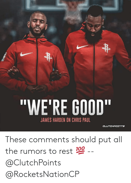 """Chris Paul, James Harden, and Good: """"WE'RE GOOD""""  JAMES HARDEN ON CHRIS PAUL  CLUTCHPOINTS These comments should put all the rumors to rest 💯 -- @ClutchPoints @RocketsNationCP"""