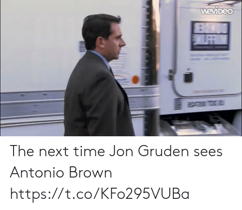 Football, Nfl, and Sports: WEVIDEO The next time Jon Gruden sees Antonio Brown https://t.co/KFo295VUBa