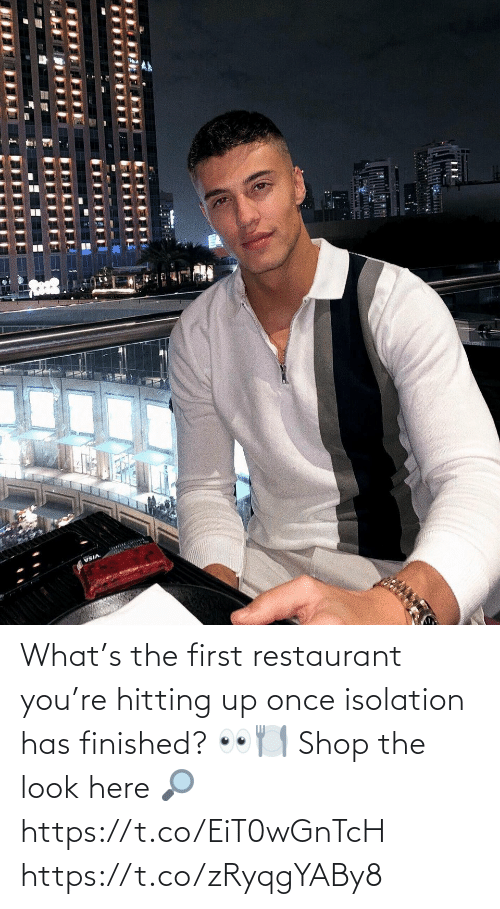 hitting: What's the first restaurant you're hitting up once isolation has finished? 👀🍽  Shop the look here 🔎 https://t.co/EiT0wGnTcH https://t.co/zRyqgYABy8