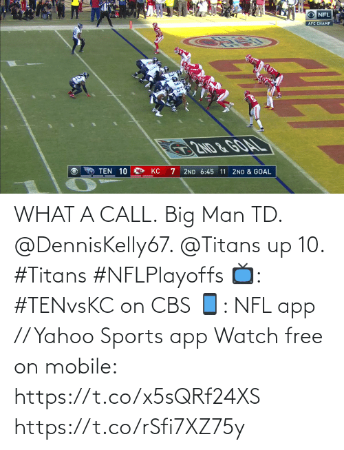 Free: WHAT A CALL.  Big Man TD. @DennisKelly67. @Titans up 10. #Titans #NFLPlayoffs  📺: #TENvsKC on CBS 📱: NFL app // Yahoo Sports app Watch free on mobile: https://t.co/x5sQRf24XS https://t.co/rSfi7XZ75y