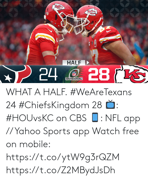 Free: WHAT A HALF.  #WeAreTexans 24 #ChiefsKingdom 28  📺: #HOUvsKC on CBS 📱: NFL app // Yahoo Sports app Watch free on mobile: https://t.co/ytW9g3rQZM https://t.co/Z2MBydJsDh
