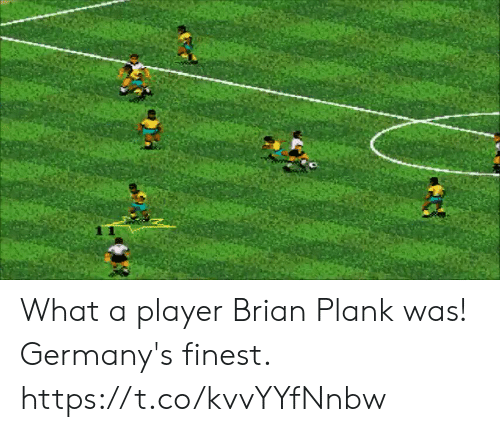 Plank: What a player Brian Plank was!   Germany's finest. https://t.co/kvvYYfNnbw