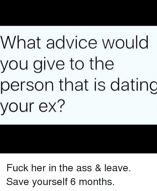 advice dating an ex