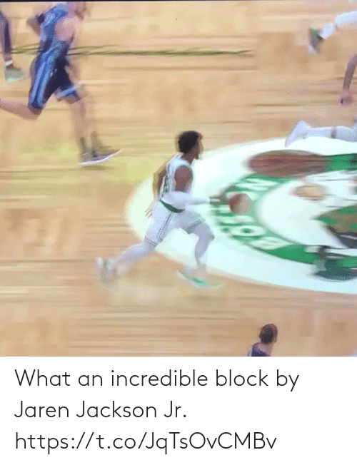 Https: What an incredible block by Jaren Jackson Jr. https://t.co/JqTsOvCMBv