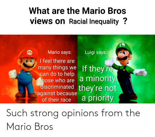 What Are The Mario Bros Views On Racial Inequality Mario