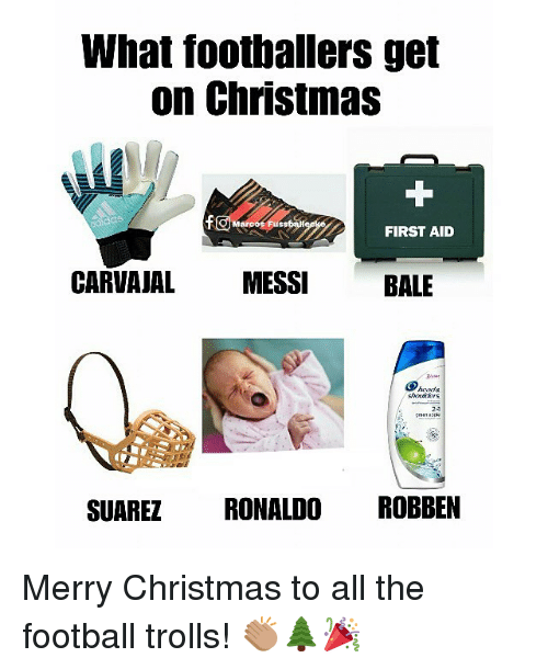 robben: What footballers get  on Christmas  FIRST AID  CARVAJAL MESSIBALE  hoarda  25  SUAREZ RONALDO ROBBEN Merry Christmas to all the football trolls! 👏🏽🌲🎉