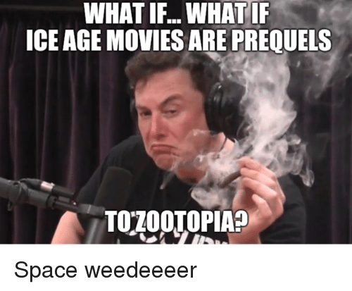 Ice Age: WHAT  IF...WHAT  I  ICE AGE MOVIES ARE PREQUELS Space weedeeeer