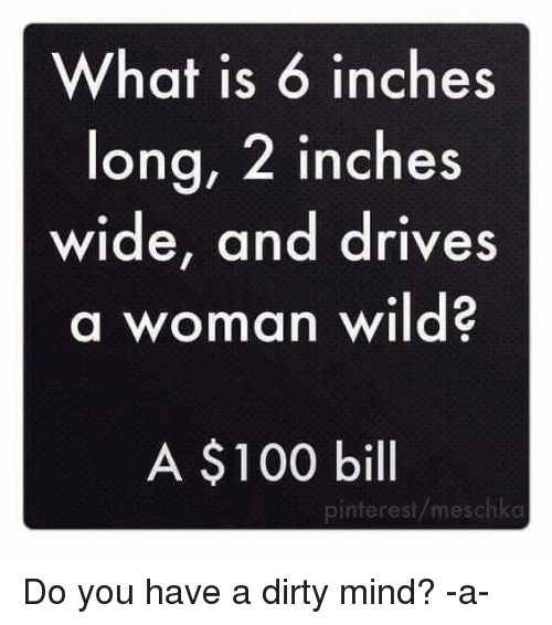 Memes Pinterest And A Dirty Mind What Is  Inches Long