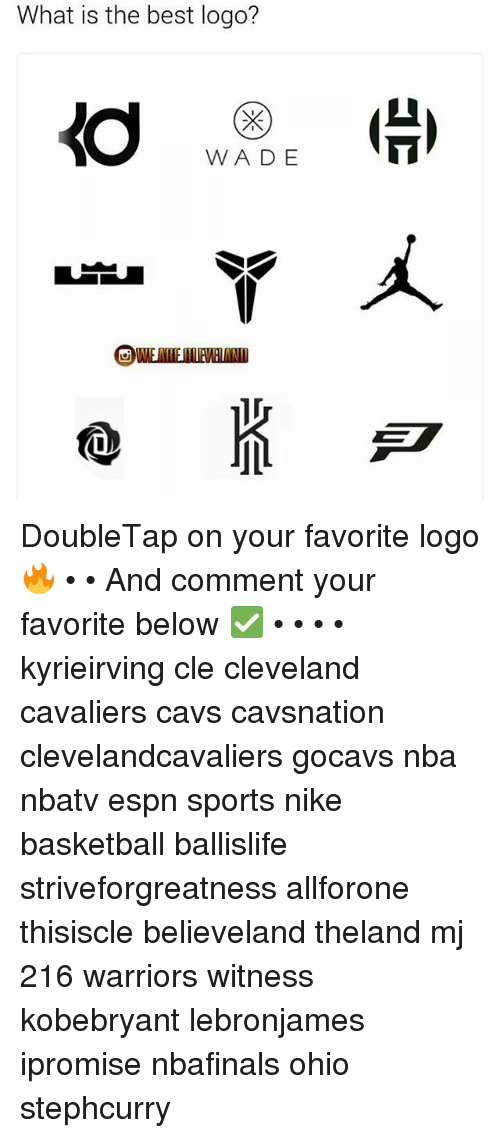 Cleveland Cavaliers, Memes, and 🤖: What is the best logo?  WADE  m DoubleTap on your favorite logo🔥 • • And comment your favorite below ✅ • • • • kyrieirving cle cleveland cavaliers cavs cavsnation clevelandcavaliers gocavs nba nbatv espn sports nike basketball ballislife striveforgreatness allforone thisiscle believeland theland mj 216 warriors witness kobebryant lebronjames ipromise nbafinals ohio stephcurry