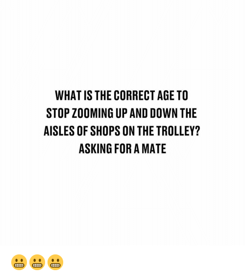 Trolley: WHAT IS THE CORRECT AGE TO  STOP ZOOMING UP AND DOWN THE  AISLES OF SHOPS ON THE TROLLEY?  ASKING FOR A MATE 😬😬😬