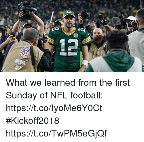 Nfl Football: What we learned from the first Sunday of NFL football: https://t.co/IyoMe6Y0Ct #Kickoff2018 https://t.co/TwPM5eGjQf