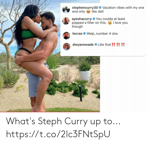 curry: What's Steph Curry up to... https://t.co/2lc3FNtSpU