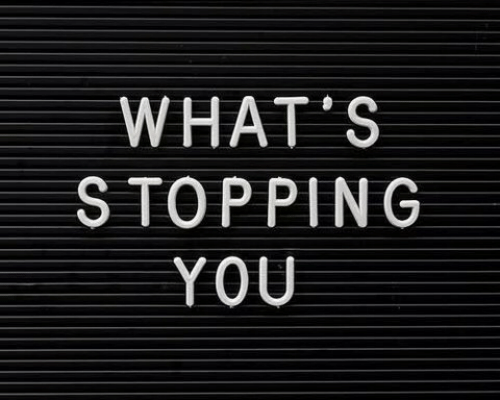 You, Whats, and Stopping: WHAT'S  STOPPING  YOU