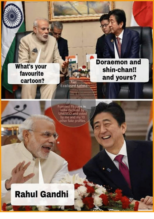 Rahul Gandhi: What's your  favourite  cartoon?  Confused Aatma  Funniest Fb page in  UNESCO and voted  me and my 10  other fake profiles  Rahul Gandhi  Doraemon and  shin-chan!!  and yours?