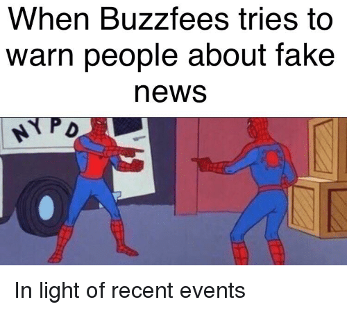 Buzzfees: When Buzzfees tries too  warn people about fake  news
