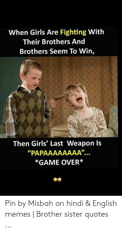 🅱️ 25+ Best Memes About Brother Sister Quotes | Brother ...