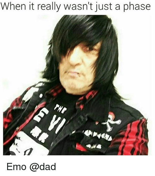 emo dad: When it really wasn't just a phase Emo @dad