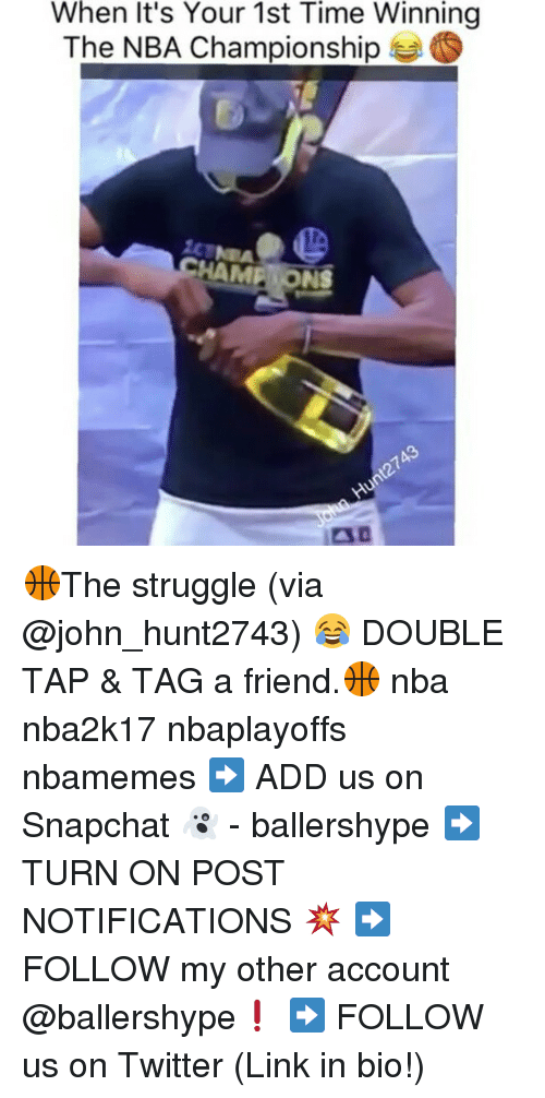 nba championships: When It's Your 1st Time Winning  The NBA Championship  S  HAMP ONS 🏀The struggle (via @john_hunt2743) 😂 DOUBLE TAP & TAG a friend.🏀 nba nba2k17 nbaplayoffs nbamemes ➡ ADD us on Snapchat 👻 - ballershype ➡TURN ON POST NOTIFICATIONS 💥 ➡ FOLLOW my other account @ballershype❗ ➡ FOLLOW us on Twitter (Link in bio!)